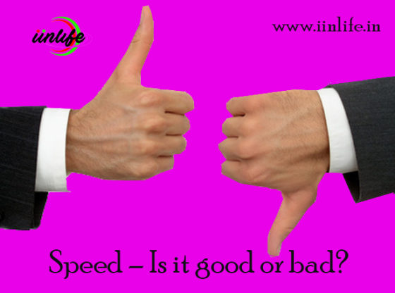 Speed-–-Is-it-good-or-bad