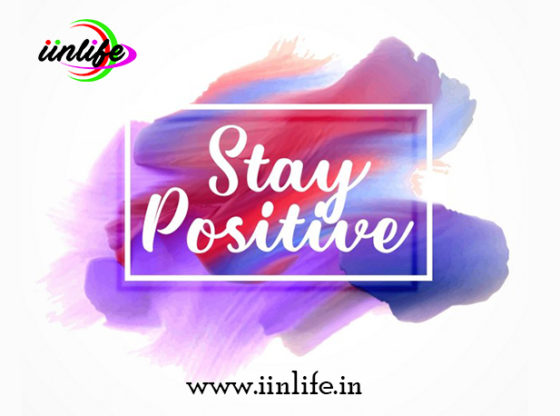 Top ways you need to follow to stay positive