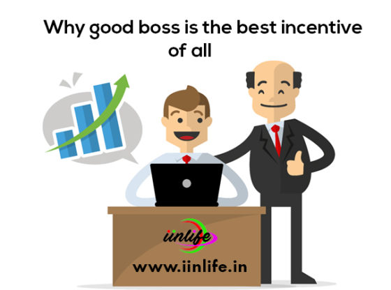 Why a good Boss is the best Incentive of All A good leader can influence his people to really bring out the best behaviour in them. A good boss may bring their employees on, but a great boss inspires them to go even further. If an employee is treated and supported well by his manager then he is likely to be more committed and dedicated to their organization. #lifecoachinbangalore #lifecoachinginbangalore #goodbossisthebestincentiveofall #Executivecoachinginbangalore Read More @ http://www.iinlife.in/blog/2018/05/31/why-a-good-boss-is-the-best-incentive-of-all/