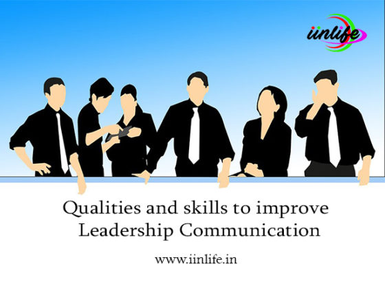 Qualities and skills to improve leadership communication