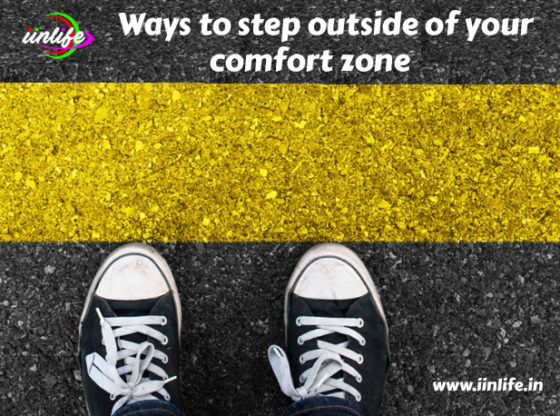 Ways to step outside of your comfort zone