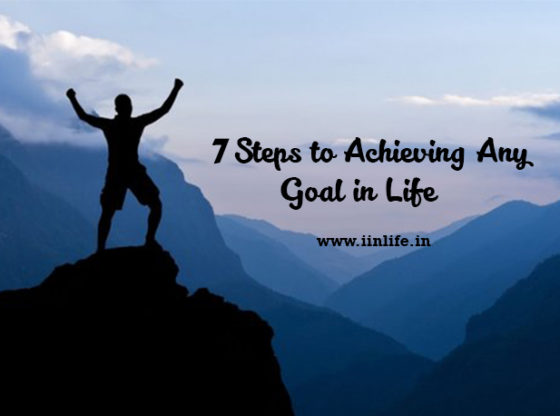 7-Steps-to-Achieving-Any-Goal-in-Life